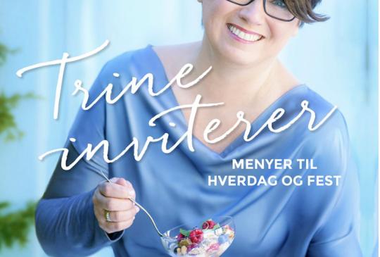 Image: TRINE INVITERER – MENYER TIL HVERDAG OG FEST